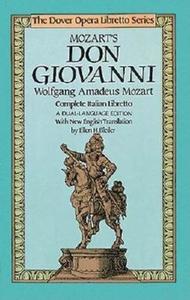 Mozart's Don Giovanni:Complete Italian Libretto