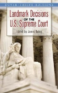 Landmark Decisions of the U. S. Supreme Court
