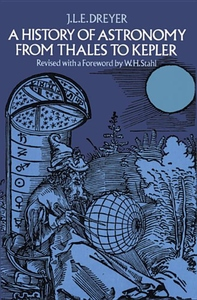History of Astronomy from Thales to Kepler (Revised)
