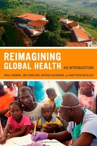 Reimagining Global Health:An Introduction