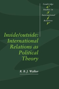Inside/Outside:International Relations as Political Theory