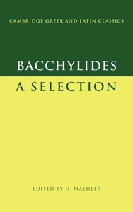 Bacchylides:A Selection