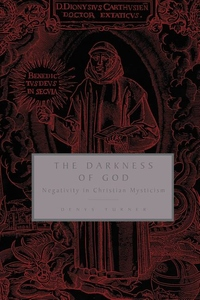 The Darkness of God:Negativity in Christian Mysticism