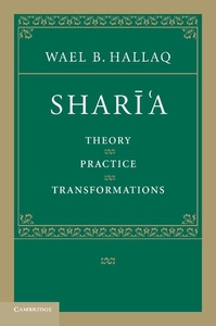 Shari'a:Theory, Practice, Transformations