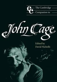 The Cambridge Companion to John Cage
