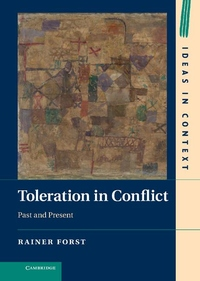 Toleration in Conflict:Past and Present