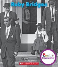 Ruby Bridges (Rookie Biographies)