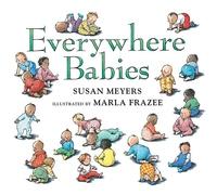 Everywhere Babies (Padded Board Book)