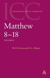 Critical and Exegetical Commentary on the Gospel According to Saint Matthew : Matthew 8-18