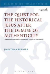 Quest for the Historical Jesus After the Demise of Authenticity: Toward a Critical Realist Philosoph