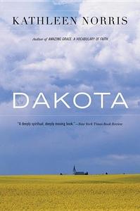 Dakota:A Spiritual Geography