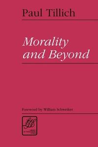 Morality and Beyond