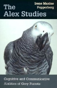 The Alex Studies:Cognitive and Communicative Abilities of Grey Parrots
