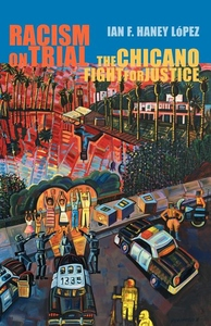 Racism on Trial:The Chicano Fight for Justice