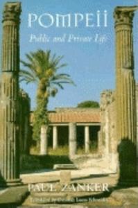 Pompeii:Public and Private Life