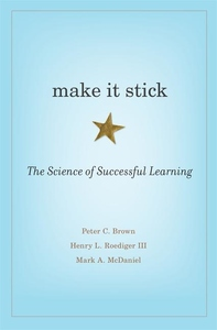 Make It Stick:The Science of Successful Learning