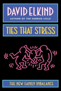 Ties That Stress:The New Family Imbalance