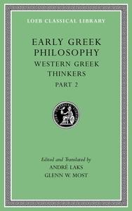 Early Greek Philosophy, Vol. V: Western Greek Thinkers, Part 2