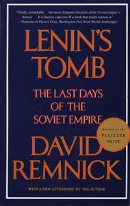 Lenin's Tomb:The Last Days of the Soviet Empire