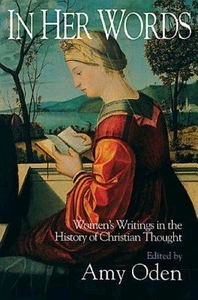 In Her Words:Women's Writings in the History of Christian Thought