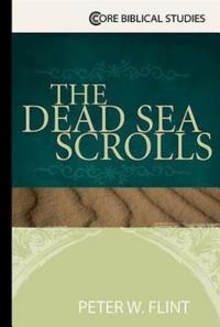 The Dead Sea Scrolls an Essential Guide