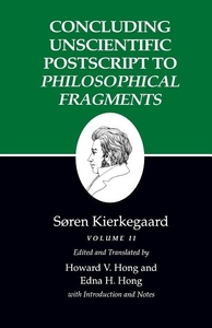 Concluding Unscientific Postscripts to Philosophical Fragments