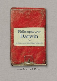 Philosophy after Darwin:Classic and Contemporary Readings