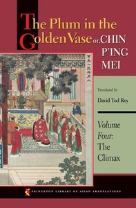 The Plum in the Golden Vase or, Chin P'ing Mei, Vol. 3:The Aphrodisiac