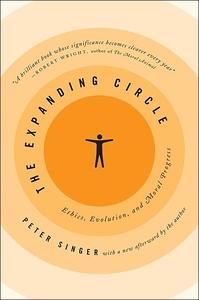 Expanding Cirle - Ethics, Evolution and Moral Progress