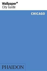 Wallpaper City Guide Chicago