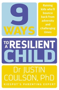 9 Ways to a Resilient Child