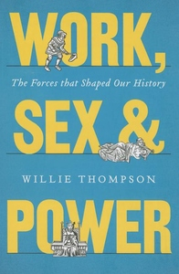 Work, Sex, and Power