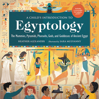 A Child's Introduction to Egyptology