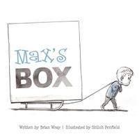 Max's Box: Letting Go of Negative Feelings