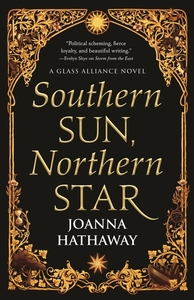 Southern Sun, Northern Star