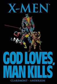 X-Men : God Loves, Man Kills
