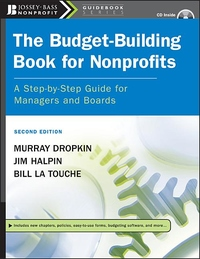The Budget-Building Book for Nonprofits:A Step-by-Step Guide for Managers and Boards