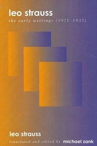 Leo Strauss:The Early Writings (1921-1932)
