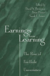 Earnings from Learning:The Rise of For-Profit Universities