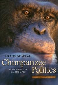 Chimpanzee Politics:Power and Sex among Apes