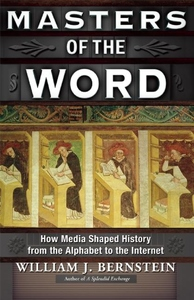 Masters of the Word:How Media Shaped History
