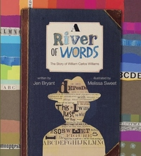 A River of Words:The Story of William Carlos Williams