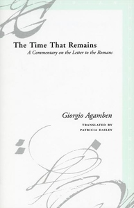 The Time That Remains:A Commentary on the Letter to the Romans