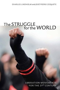 The Struggle for the World:Liberation Movements for the 21st Century
