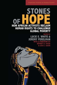 Stones of Hope:How African Activists Reclaim Human Rights to Challenge Global Poverty