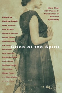 Cries of the Spirit:More Than 300 Poems in Celebration of Women's Spirituality