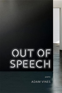Out of Speech: Poems