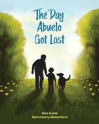 The Day Abuelo Got Lost: Memory Loss of a Loved Grandfather