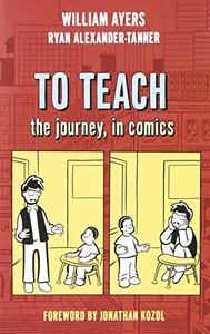 To Teach:The Journey, in Comics
