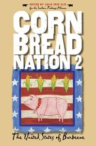 Cornbread Nation 2 : The United States of Barbecue